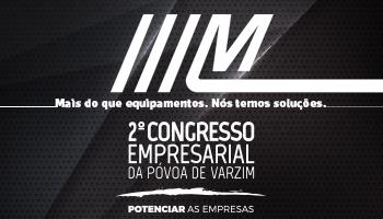 2º Congresso Empresarial da Póvoa de Varzim.